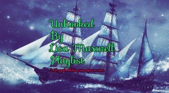 Unhooked Lisa Maxwell Playlist.jpg