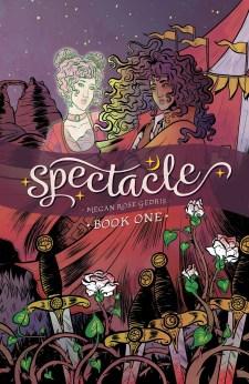 Spectacle Volume 1 by Megan Rose Gedris