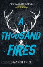 Thousand Fires by Shannon Price